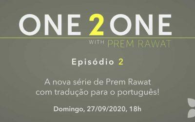One 2 One com Prem Rawat